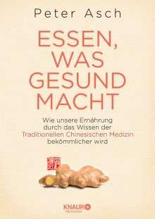 Peter Asch: Essen, was gesund macht, Buch