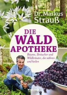 Markus Strauß: Die Wald-Apotheke, Buch