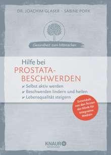 Joachim Glaser: Hilfe bei Prostatabeschwerden, Buch