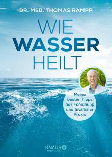 Thomas Rampp: Wie Wasser heilt, Buch