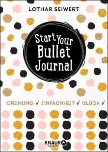 Lothar Seiwert: Start Your Bullet Journal, Buch
