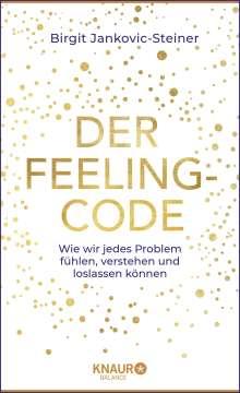 Birgit Jankovic-Steiner: Der Feeling-Code, Buch