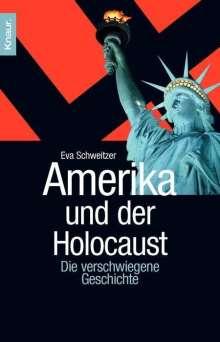 Eva Schweitzer: Amerika und der Holocaust, Buch