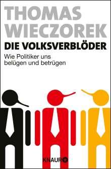 Thomas Wieczorek: Die Volksverblöder, Buch
