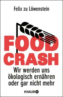 Felix zu Löwenstein: Food Crash, Buch