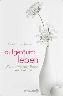 Constanze Köpp: Aufgeräumt leben, Buch