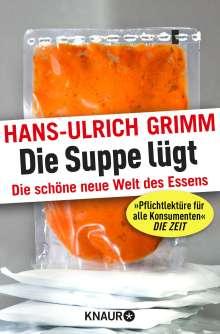 Hans-Ulrich Grimm: Die Suppe lügt, Buch