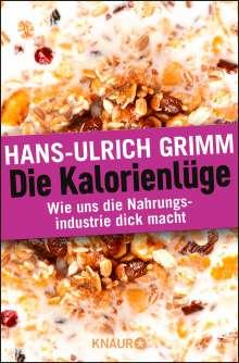 Hans-Ulrich Grimm: Die Kalorienlüge, Buch