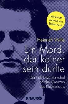 Heinrich Wille: Ein Mord, der keiner sein durfte, Buch