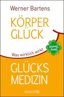 med. Werner Bartens: Körperglück & Glücksmedizin, Buch