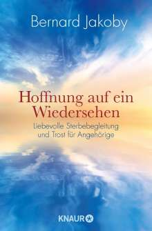 Bernard Jakoby: Hoffnung auf ein Wiedersehen, Buch