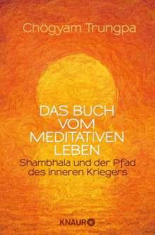 Chögyam Trungpa: Das Buch vom meditativen Leben, Buch