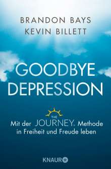 Brandon Bays: Goodbye Depression, Buch