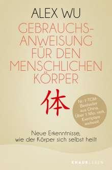 Alex Wu: Gebrauchsanweisung für den menschlichen Körper, Buch