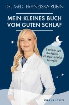 Franziska Rubin: Mein kleines Buch vom guten Schlaf, Buch