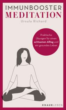 Ursula Richard: Immunbooster Meditation, Buch