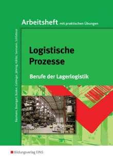 Logistische Prozesse. Arbeitsheft, Buch