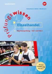 Anita Hattenhorst: Prüfungswissen Einzelhandel. Abschlussprüfung Teil 1 und 2, Buch
