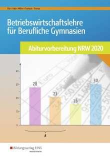Hans-Joachim Dörr: Betriebswirtschaftslehre für Berufliche Gymnasien. Arbeitsheft. Abiturvorbereitung 2020. Nordrhein-Westfalen, Buch