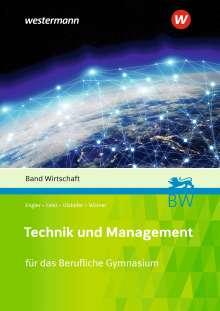 Theo Feist: Technik und Management. Wirtschaft. Schülerband, Buch