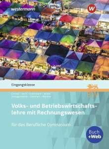 Klaus Wachter: Volks- und Betriebswirtschaftslehre mit Rechnungswesen für das Berufliche Gymnasium in Baden-Württemberg, Buch