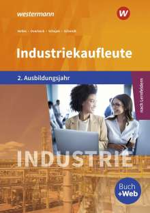 Christian Schmidt: Industriekaufleute 2. Schülerband. 2. Ausbildungsjahr, Buch