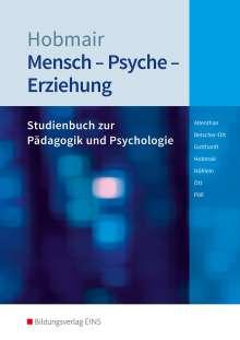 Sophia Altenthan: Mensch - Psyche - Erziehung. Schülerband, Buch