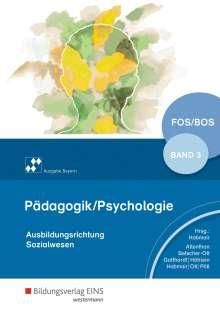 Rosmaria Pöll: Pädagogik/Psychologie für die Berufliche Oberschule3. Schülerband. Bayern, Buch