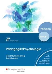 Sylvia Betscher-Ott: Pädagogik/Psychologie für die Berufliche Oberschule 1. Schülerband. Berufliche Oberschule. Bayern, Buch