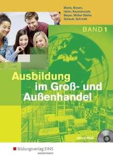 Andreas Blank: Ausbildung im Groß- und Außenhandel 1. Schülerband, Buch