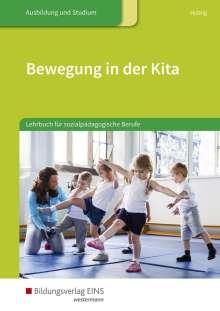 Silke Hubrig: Bewegung in der Kita. Schülerband, Buch
