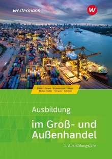 Christian Schmidt: Ausbildung im Groß- und Außenhandel 1. Schülerband, Buch