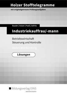 Volker Holzer: Holzer Stofftelegramme Industriekauffrau/-mann. Lösungen. Baden-Württemberg, Buch