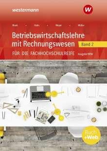 Helmut Müller: Betriebswirtschaftslehre mit Rechnungswesen 2. Schülerband. Für die Fachhochschulreife. Nordrhein-Westfalen, Buch