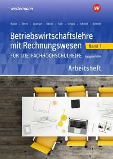 Sarah-Katharina Siebertz: Betriebswirtschaftslehre mit Rechnungswesen 1. Arbeitsheft. Für die Fachhochschulreife. Nordrhein-Westfalen, Buch