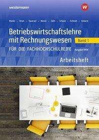 Ralf Salih: Betriebswirtschaftslehre mit Rechnungswesen 1. Arbeitsheft. Für die Fachhochschulreife. Nordrhein-Westfalen, Buch