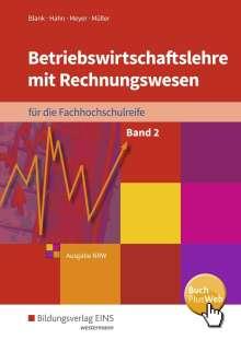Andreas Blank: Betriebswirtschaftslehre mit Rechnungswesen für die Fachhochschulreife - Ausgabe Nordrhein-Westfalen, Buch