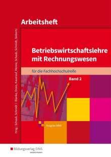 Robert Blanke: Betriebswirtschaftslehre mit Rechnungswesen 2. Arbeitsheft. Nordrhein-Westfalen, Buch