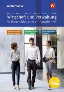 Jörn Menne: Wirtschaft und Verwaltung für die Berufsfachschule. Schülerband. NRW Nordrhein-Westfalen, Buch