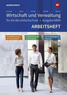 Sarah-Katharina Siebertz: Wirtschaft und Verwaltung für die Berufsfachschule. Arbeitsheft. NRW Nordrhein-Westfalen, Buch
