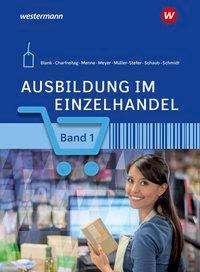 Udo Müller-Stefer: Ausbildung im Einzelhandel 1. Schülerband, Buch
