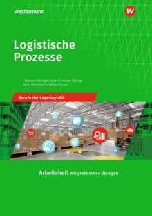 Gerd Baumann: Logistische Prozesse. Berufe der Lagerlogistik: Arbeitsheft, Buch