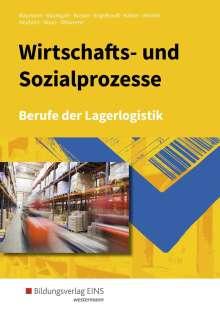 Gerd Baumann: Wirtschafts- und Sozialprozesse. Berufe der Lagerlogistik: Schülerband, Buch