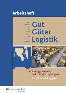 Volker Barth: Gut - Güter - Logistik. 1. und 2. Ausbildungsjahr. Arbeitsheft, Buch