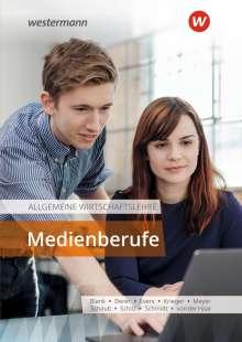 Helge Meyer: Allgemeine Wirtschaftslehre Medienberufe. Schülerband, Buch