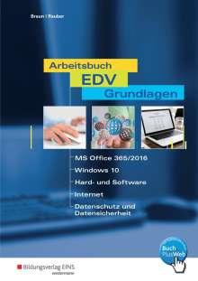 Frank Braun: Arbeitsbuch EDV-Grundlagen - Windows 10 und MS-Office 2016, Buch