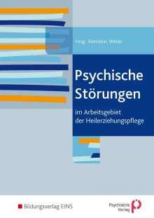 Michael Wunder: Psychische Störungen im Arbeitsgebiet der Heilerziehungspflege. Schülerband, Buch