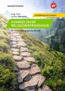 K. -Peter Henn: Religionspädagogik / für sozialpädagogische Berufe. Schülerband, Buch