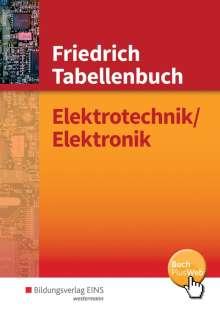 Andreas Dümke: Friedrich - Tabellenbuch Elektrotechnik / Elektronik, Buch