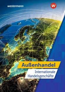 Helmut Schlick: Außenhandel - Internationale Handelsgeschäfte. Schülerband, Buch